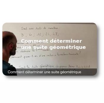 Comment déterminer une suite géométrique