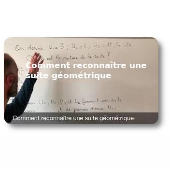 Comment reconnaître une suite géométrique