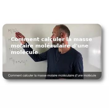 Comment calculer la masse molaire moléculaire d'une molécule