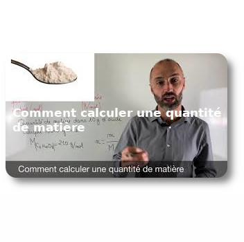 Comment calculer une quantité de matière